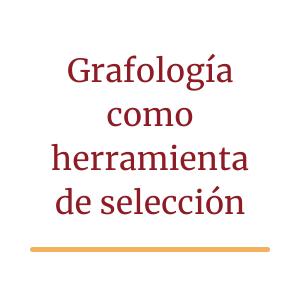 La grafología como herramienta de selección