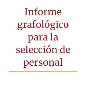 Informe grafológico para la selección de personal