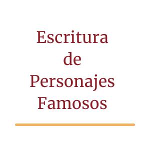 Escritura de personajes famosos- Blog Carácter- Estudio de Grafólogia